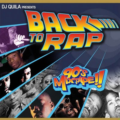 dj quila - Back To Rap 90´s mixtape Vol.1